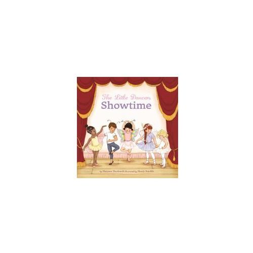 Little Dancers: Showtime! (9781250094070)