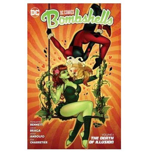 DC Comics Bombshells Vol. 5 The Death of Illusion