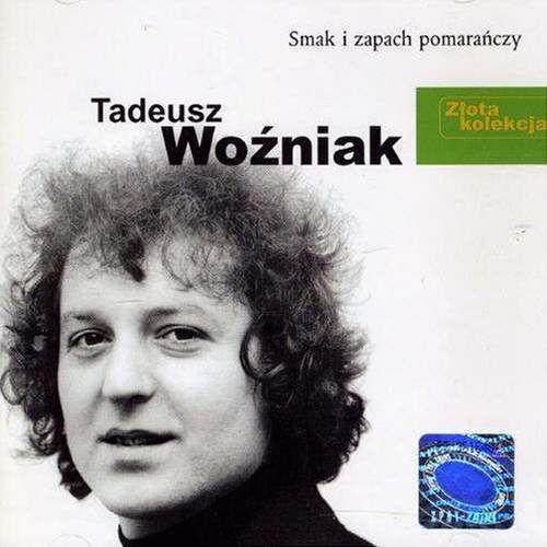 Tadeusz woźniak - złota kolekcja - smak i zapach pomarańczy marki Warner music / pomaton