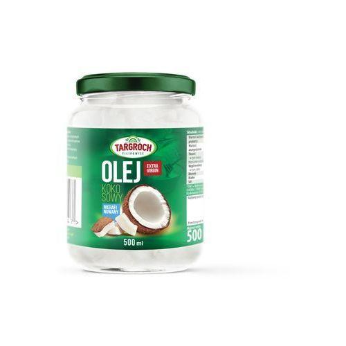 Tar-groch-fil sp. filipowice 161, 32-840 zakliczyn, polska, dystrybuto Olej kokosowy nierafinowany extra virgin 500g targroch (5903229003447)
