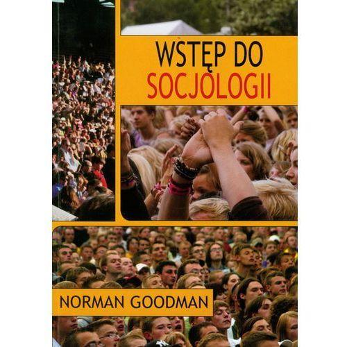 Wstęp do socjologii, Goodman Norman