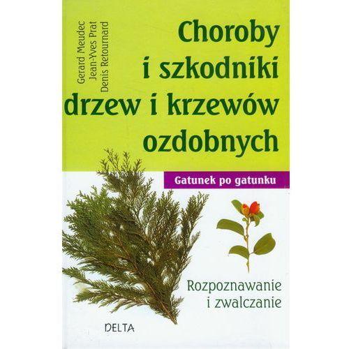 Choroby i szkodniki drzew i krzewów ozdobnych (2011)