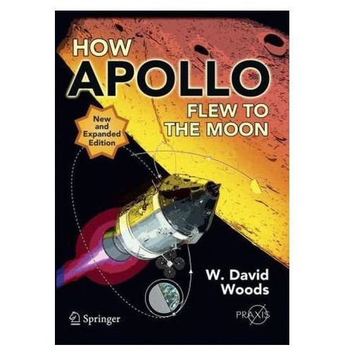 How Apollo Flew to the Moon (9781441971784)
