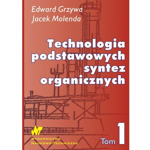 Technologia podstawowych syntez organicznych t.1, WNT
