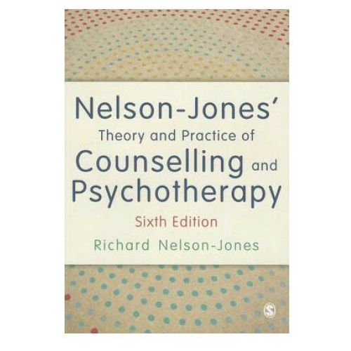 Nelson-Jones' Theory and Practice of Counselling and Psychotherapy (9781446295564)