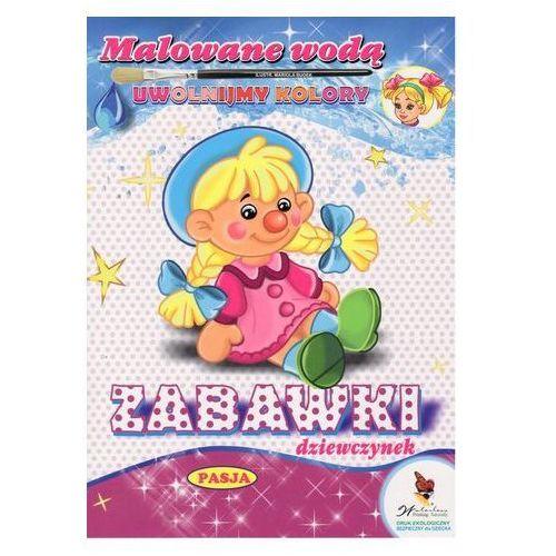 Praca zbiorowa Malowane wodą zabawki dziewczynek - mariola budek (9788366085237)