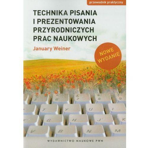 Technika pisania i prezentowania przyrodniczych prac naukowych (2012)