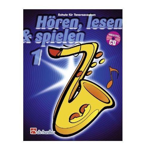 Hören, lesen & spielen, Schule für Tenorsaxophon, m. Audio-CD. Bd.1 (9789043105859)