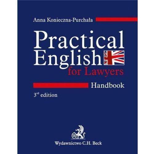 Practical English for Lawyers. Handbook. Język angielski dla prawników - Zamów teraz bezpośrednio od wydawcy, C.H. Beck