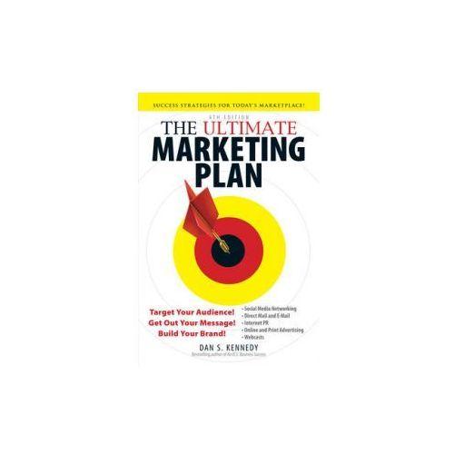 Ultimate Marketing Plan, Kennedy, Dan S.