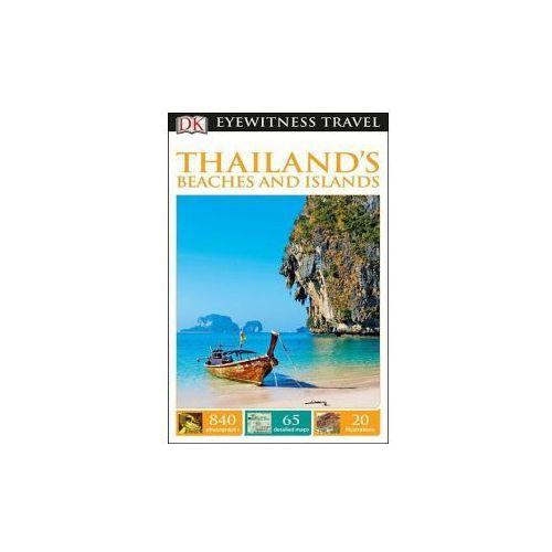 DK Eyewitness Travel Guide: Thailand's Beaches & Islands (9781465441324)