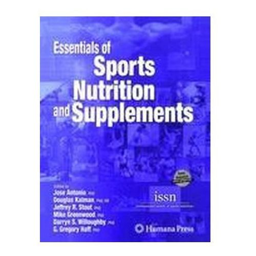 Essentials of Sports Nutrition and Supplements, Humana Press