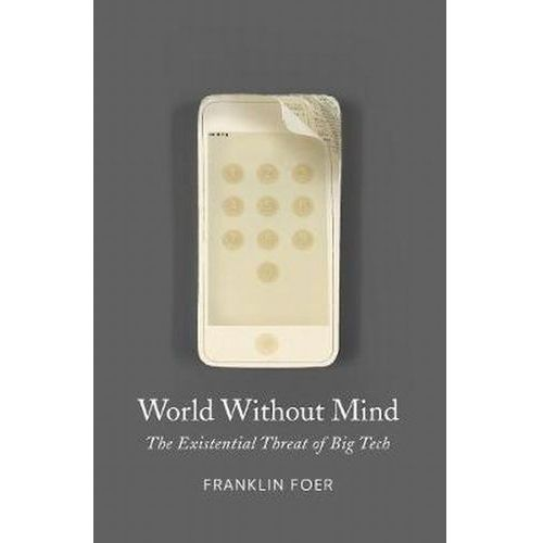 World Without Mind - Foer Franklin DARMOWA DOSTAWA KIOSK RUCHU