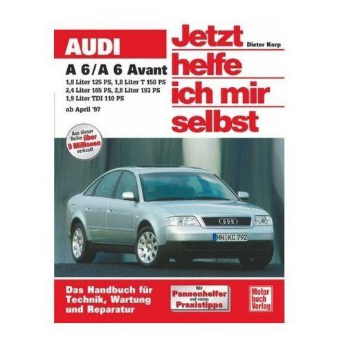 Audi A 6/ A 6 Avant (ab April '97) (9783613020832)