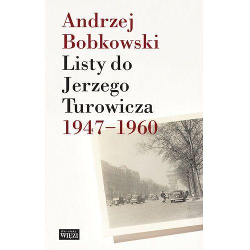 Listy do Jerzego Turowicza 1947-1960., Więź