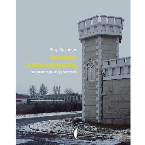 WANNA Z KOLUMNADĄ TW, Springer, Filip