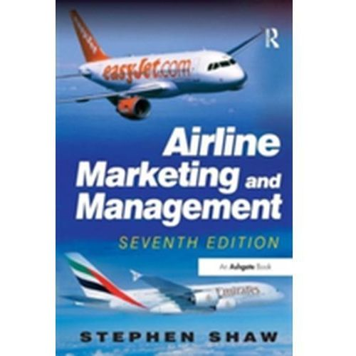 AIRLINE MARKETING & MANAGEMENT, ASHGATE PUBLISHING