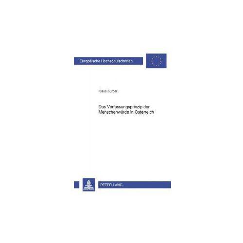 Das Verfassungsprinzip der Menschenwürde in Österreich (9783631390962)