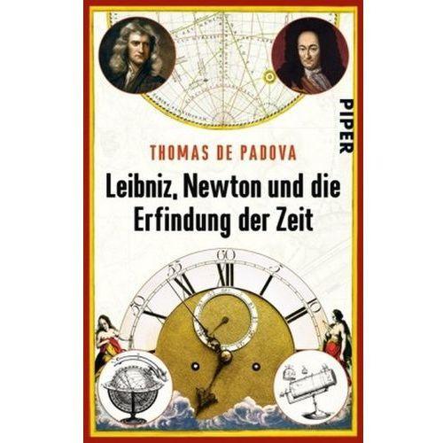 Leibniz, Newton und die Erfindung der Zeit (9783492306287)
