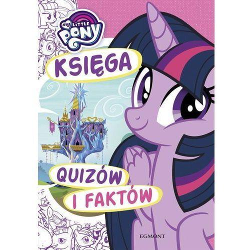 My Little Pony. Księga quizów i faktów, oprawa broszurowa