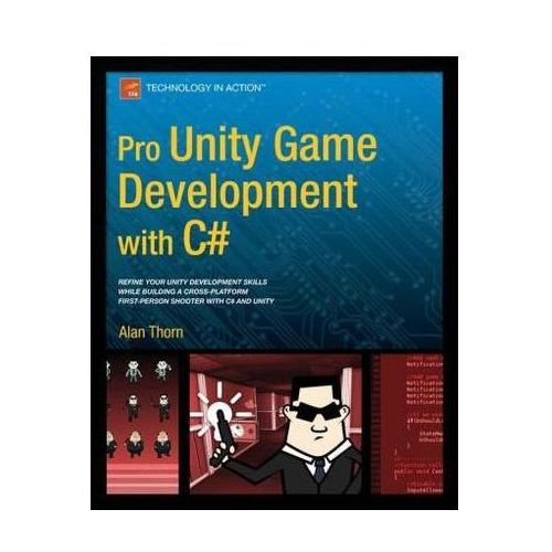 Pro Unity Game Development with C sharp (9781430267461)