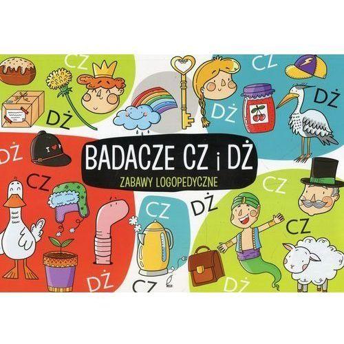 Zabawy logopedyczne Badacze Cz i Dż [Protasewicz Ewelina] (9788328055339)