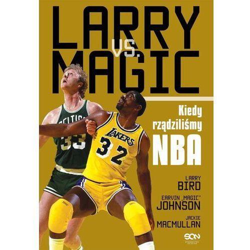 Larry vs. Magic. Kiedy rządziliśmy NBA, oprawa broszurowa