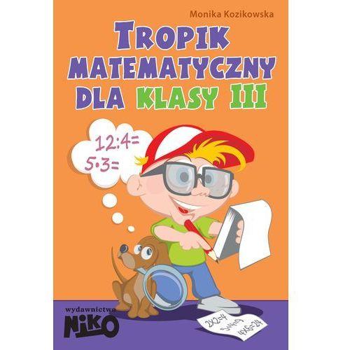 Tropik matematyczny dla kl.3 (2014)