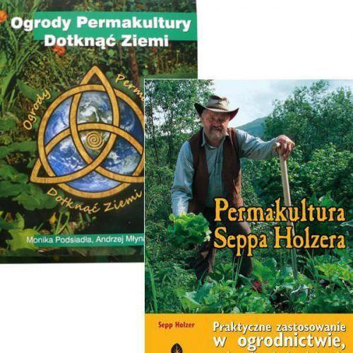 Ogrody Permakultury + Permakultura Seppa Holzera