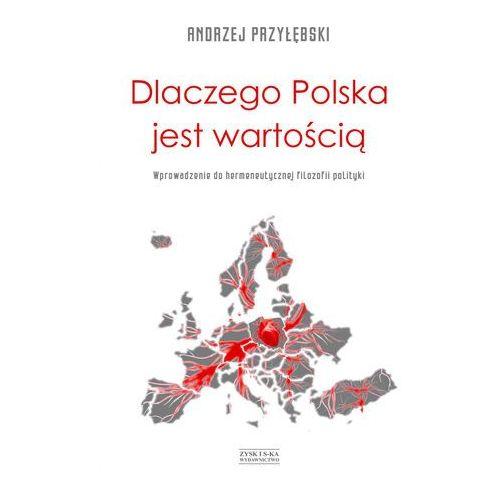 Dlaczego Polska jest wartością - Andrzej Przyłębski - ebook