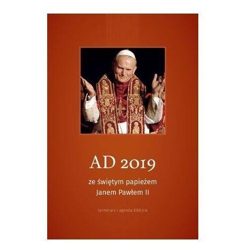 Terminarz AD 2019 ze świętym papieżem JP II - Praca zbiorowa, AA