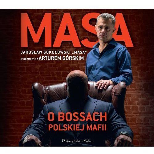 Masa o bossach polskiej mafii audiobook - Artur Górski, Artur Górski