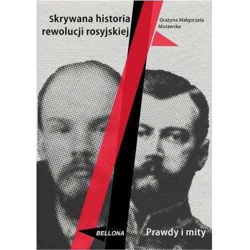 Skrywana historia rewolucji rosyjskiej (9788311140486)