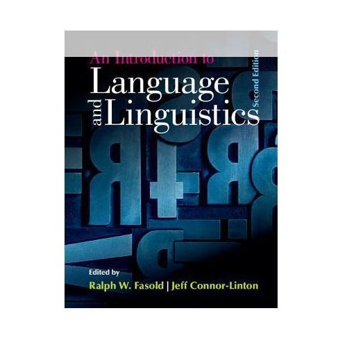 An Introduction to Language and Linguistics, Cambridge University Press