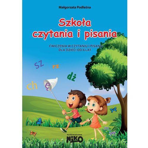 Szkoła czytania i pisania. Ćw w czyt. i pis. 6 lat (2016)