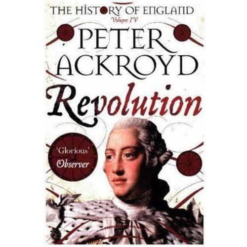 Revolution - Peter Ackroyd (2017)