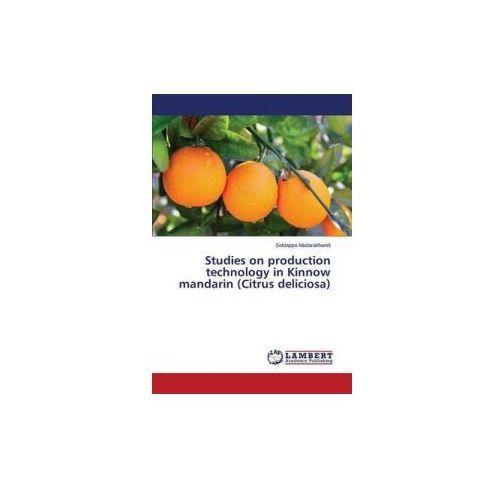 Studies on production technology in Kinnow mandarin (Citrus deliciosa)
