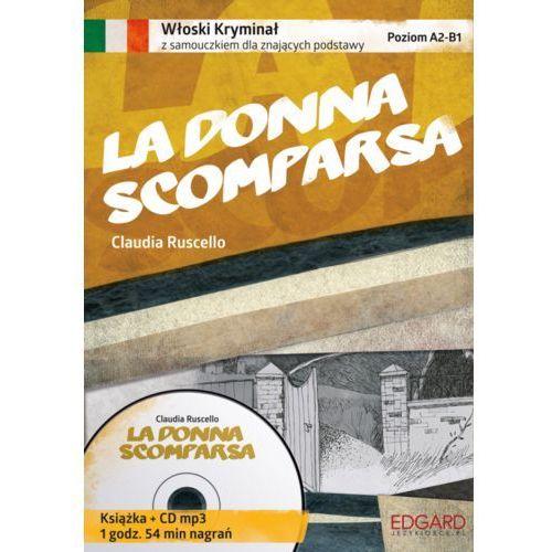 AUDIOBOOK Włoski Kryminał z samouczkiem La donna scomparsa, Ruscello Claudia