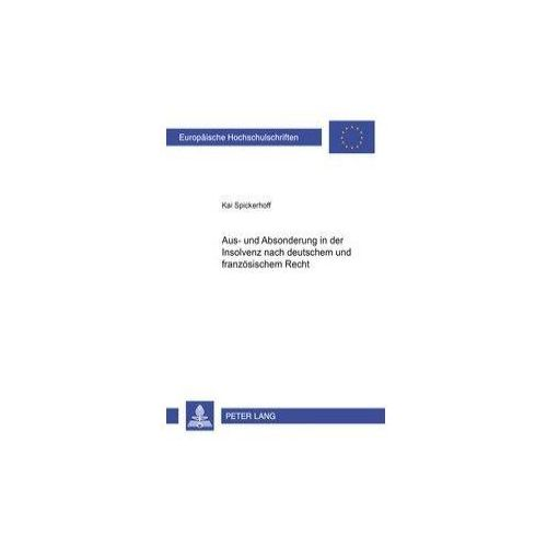 Aus- und Absonderung in der Insolvenz nach deutschem und französischem Recht