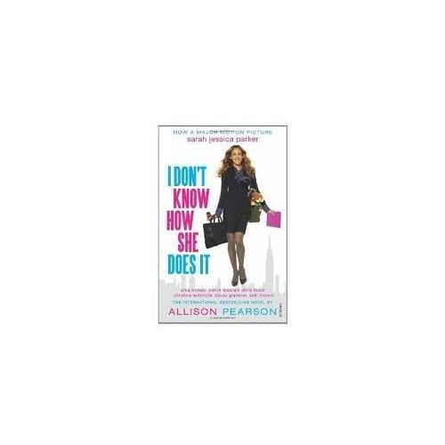 Pearson, I Don't Know How She Does It Film Tie-in (9780099570233)