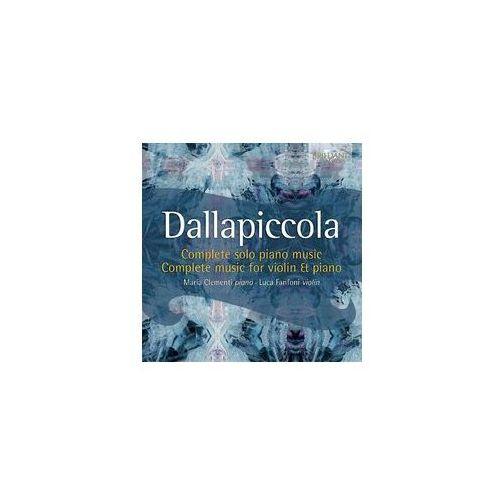 Brilliant classics Dallapiccola: complete music for solo piano & violin & piano