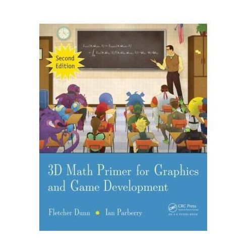 3D Math Primer for Graphics and Game Development, Ian Parberry