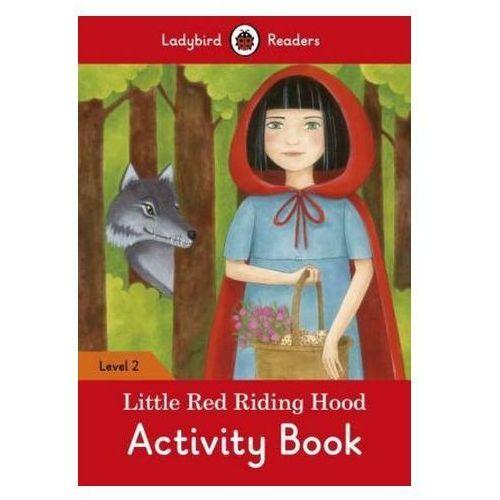 Little Red Riding Hood Activity Book - Ladybird Readers Level 2 (2016)