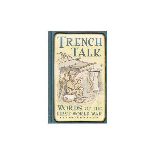 Trench Talk (9780752471549)