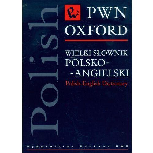 Wielki słownik polsko-angielski PWN Oxford z płytą CD, praca zbiorowa