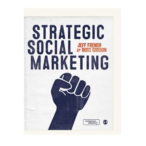 Strategic Social Marketing (9781446248614)
