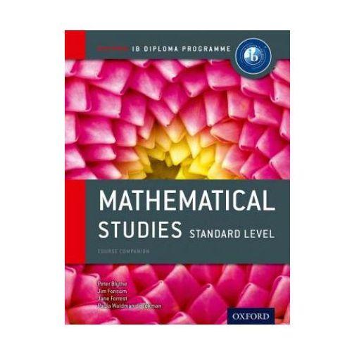 Oxford IB Diploma Programme: Mathematical Studies Standard Level Course Companion (9780198390138)