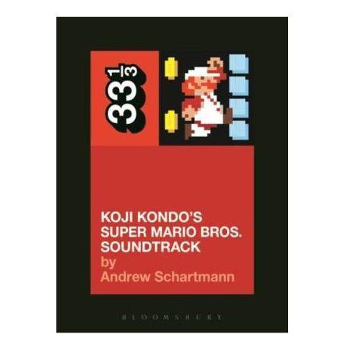 Koji Kondo's Super Mario Bros. Soundtrack (9781628928532)