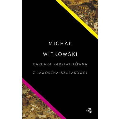 Barbara Radziwiłłówna z Jaworzna-Szczakowej - Dostawa zamówienia do jednej ze 170 księgarni Matras za DARMO (2015)