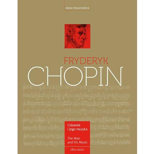 Fryderyk Chopin. Człowiek I Jego Muzyka (9788370737757)